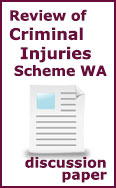 Review of Criminal Injuries Compensation Scheme in WA